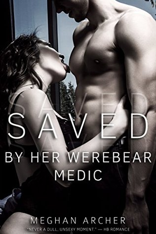 Saved By Her Werebear Medic