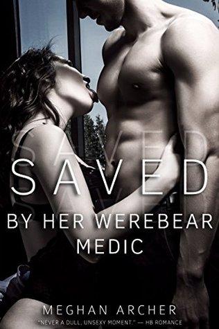 Saved By Her Werebear Medic