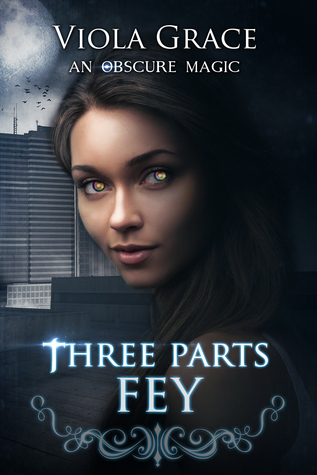 Three Parts Fey